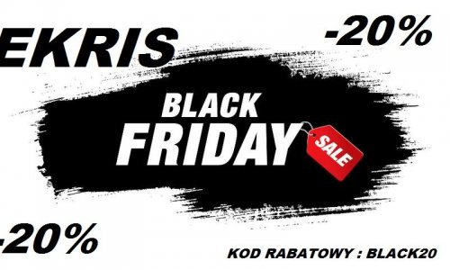 BLACK FRIDAY w salonie Ekris