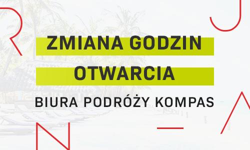 Biuro Podróży KOMPAS - nowe godziny otwarcia!
