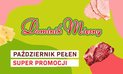 Dominik Mięsny - październikowe promocje